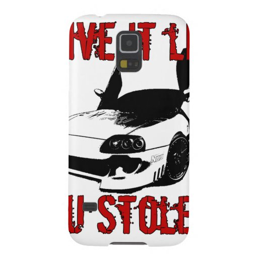 Drive it like you stole it - import race car case for galaxy s5