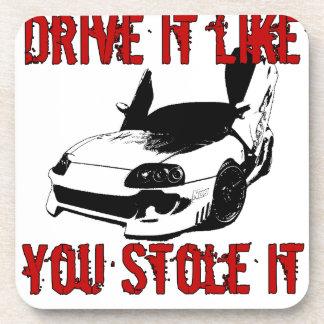 Drive it like you stole it - import race car drink coaster