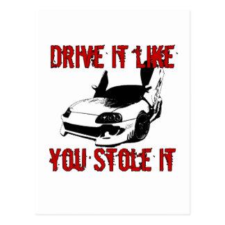 Drive it like you stole it - import race car postcard