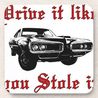 Drive it like you stole it - muscle car drink coaster