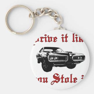 Drive it like you stole it - muscle car keychain