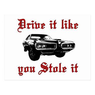 Drive it like you stole it - muscle car postcard