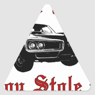 Drive it like you stole it - muscle car triangle sticker