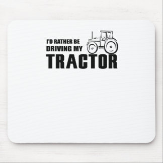 Drive my Tractor Mouse Pad