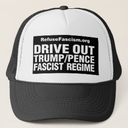 Drive Out Trump/Pence Regime-Hat Trucker Hat