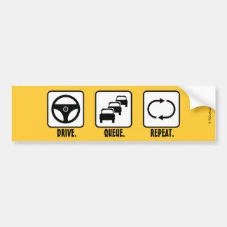 Drive. Queue. Repeat. Car Bumper Sticker