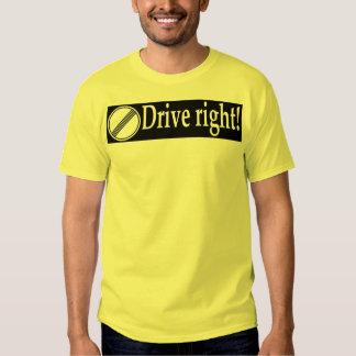 Drive Right Shirt