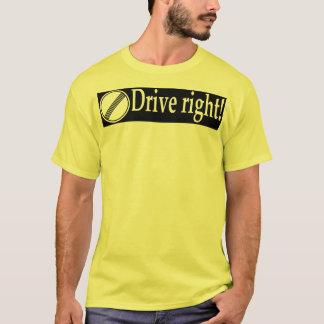 Drive Right T-Shirt