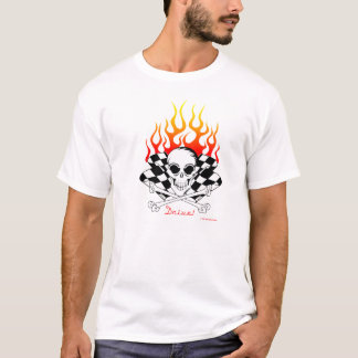 Drive! Skull, Crossed Bones, Racing Flags, Flames T-Shirt