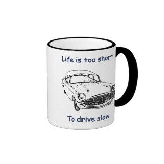 Drive Slow Life Is Short Ringer Coffee Mug