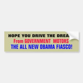 DRIVE THE DREAM!... From GOVERNMENT  MOTORS.. Bumper Sticker