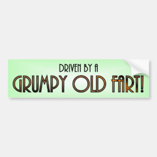 Driven by a Grumpy Old Fart Bumper Sticker