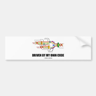Driven By My Own Code (DNA Replication) Car Bumper Sticker