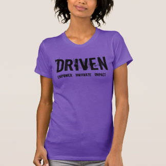 """DRIVEN LADIES """"KNOCKING DOWN OBSTACLES"""" T-SHIRT"""