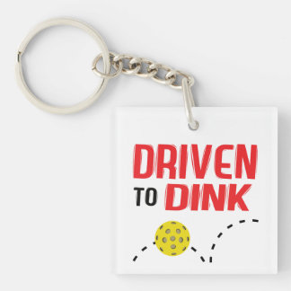 """Driven to Dink"" Pickleball Keychain"