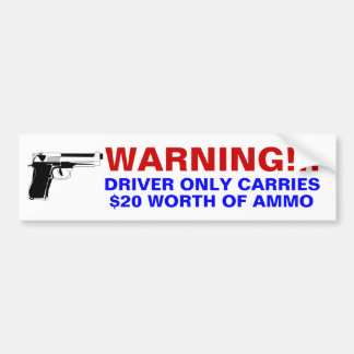 Driver is carrying car bumper sticker