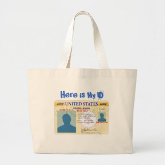 Driver license, Here is My ID Large Tote Bag