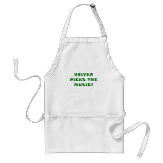 Driver Picks the Music Adult Apron