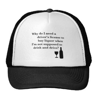 Driver's License To Buy Liquor Trucker Hat