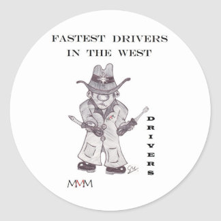 Drivers the Cowboy -Fastest Drivers in the west Classic Round Sticker