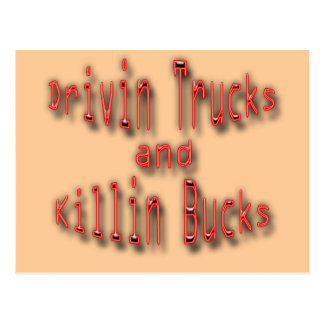 Drivin Trucks and Killin Bucks red Postcard
