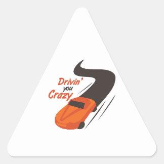 Drivin' You Crazy Triangle Sticker