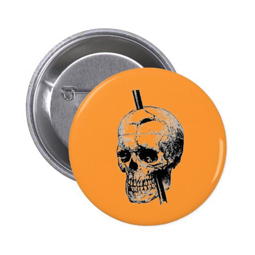 Driving A Long Nail Through The Skull Of A Corpse Pinback Buttons
