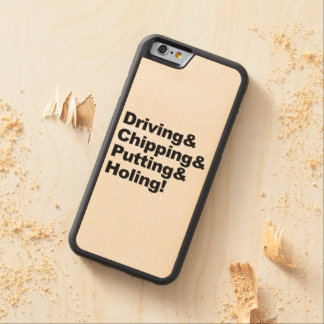 Driving&Chipping&Putting&Holing (blk) Carved Maple iPhone 6 Bumper Case