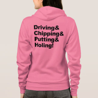 Driving&Chipping&Putting&Holing (blk) Hoodie