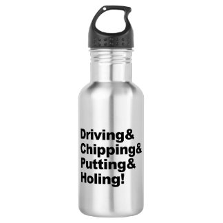 Driving&Chipping&Putting&Holing (blk) Stainless Steel Water Bottle