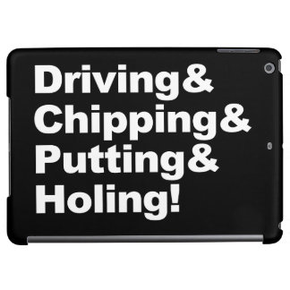 Driving&Chipping&Putting&Holing (wht) iPad Air Cases