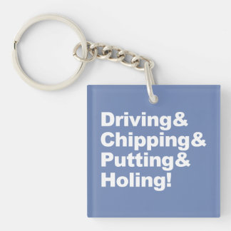 Driving&Chipping&Putting&Holing (wht) Keychain