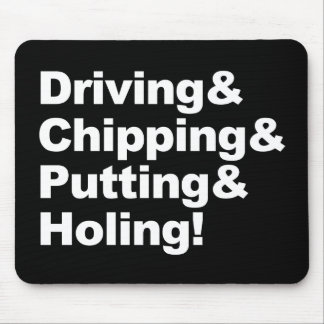Driving&Chipping&Putting&Holing (wht) Mouse Pad