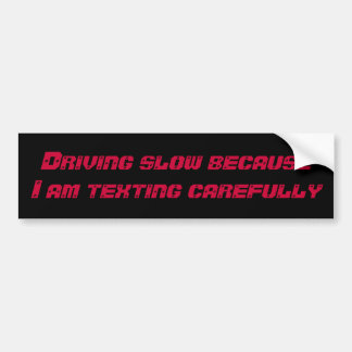 Driving Distracts Bumper Sticker