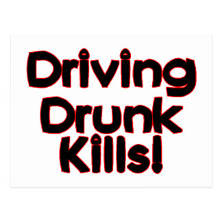 Driving Drunk Kills Postcard
