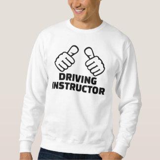 Driving instructor sweatshirt