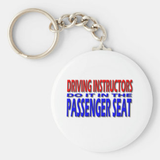 Driving Instructors Do It In The Passenger Seat Basic Round Button Keychain