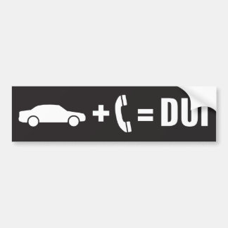 Driving Under the Influence of a Cell Phone Bumper Sticker
