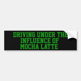 Driving Under The Influence of Mocha  Latte Bumper Sticker