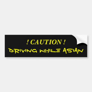 Driving While Asian Bumper Sticker