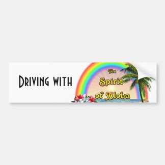 Driving with the Spirit of Aloha Bumper Sticker