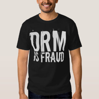 DRM Is Fraud Dark Shirt