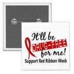 Droga-Libre para mí semana roja de la cinta Pin