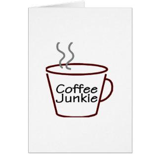 Drogadicto del café tarjeta de felicitación