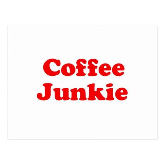 Drogadicto del café tarjeta postal