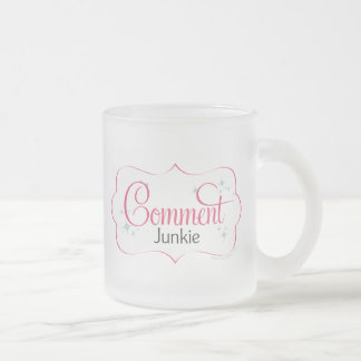 Drogadicto del comentario taza de café esmerilada