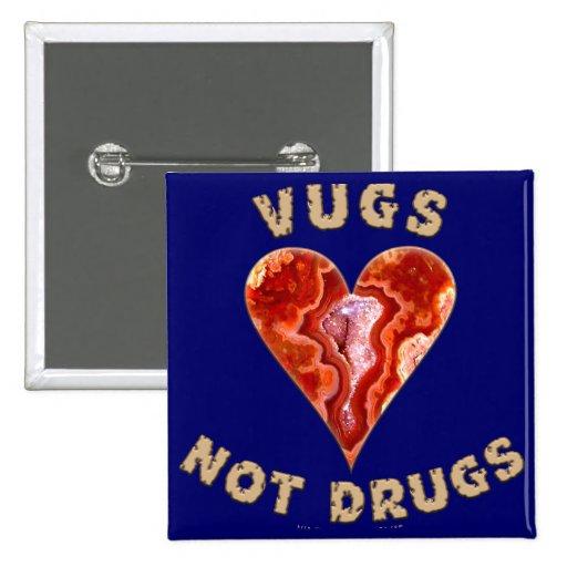 Drogas de Vugs no Pins