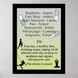 Drogas o cuidado natural de la quiropráctica póster