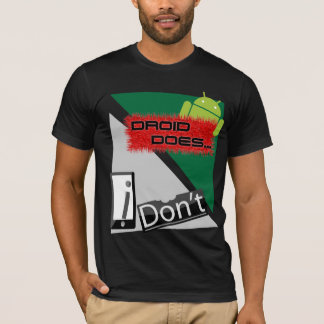"""Droid Does... iDon't"" Tee"