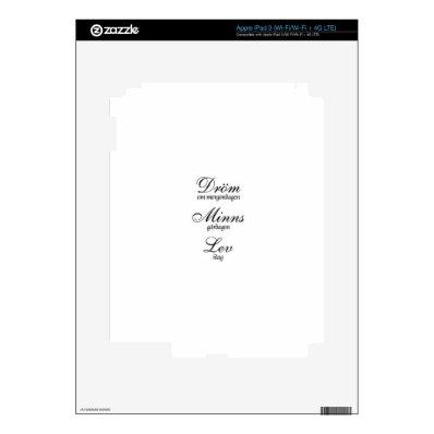 Dröm Minns Lev iPad 3 Decal